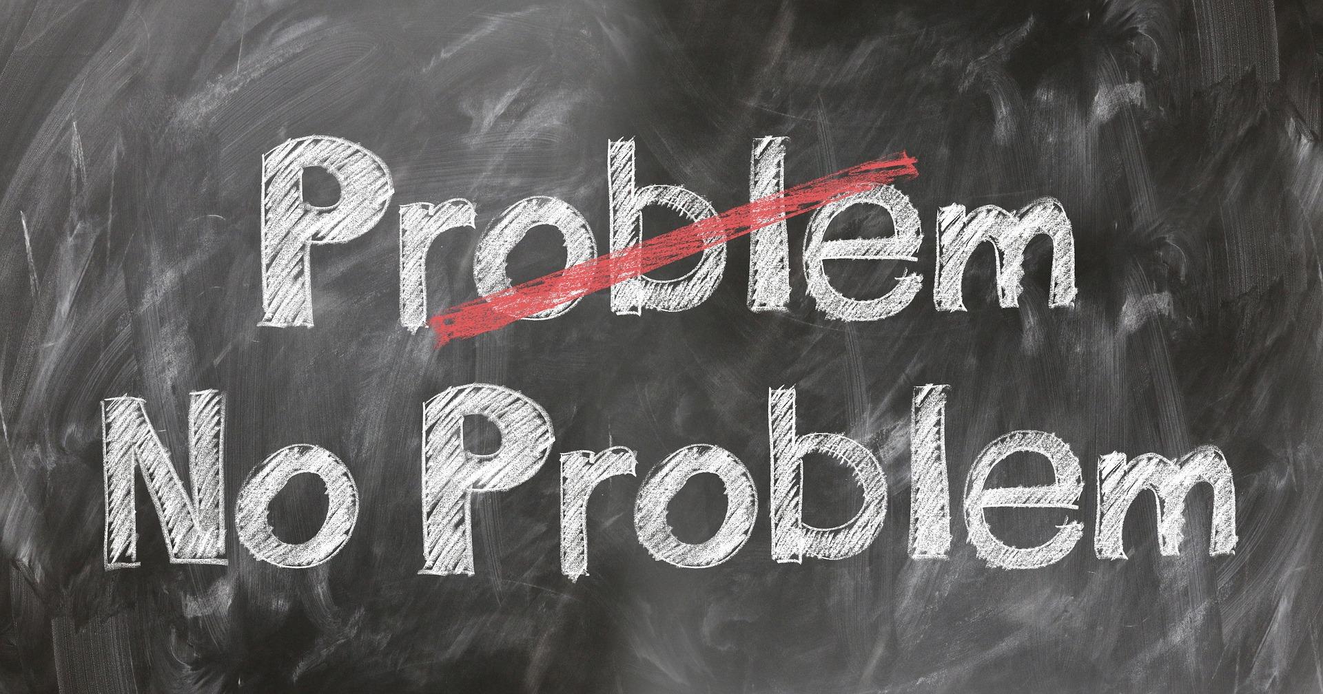 Problem No Problem
